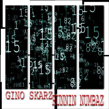 Gino Skarz - Runnin Numbaz (Cover Art)