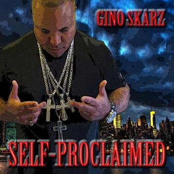 Gino Skarz - Self-Proclaimed (Cover Art)
