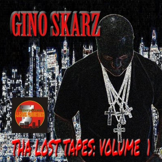 Gino Skarz - Tha Lost Tapes- Volume 1 (COVER ART)